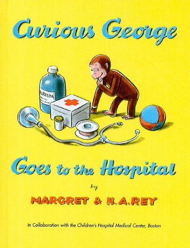 9780812423693: Curious George Goes to the Hospital