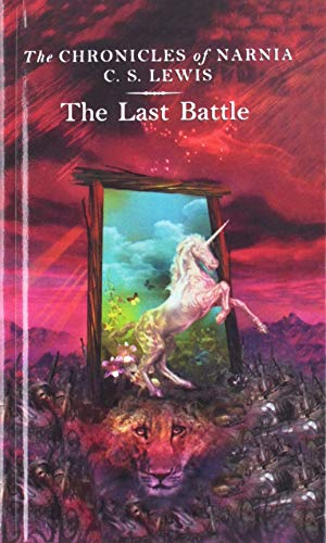 9780812424317: The Last Battle (Chronicles of Narnia)