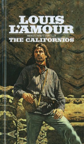 The Californios (0812425685) by Louis L'Amour