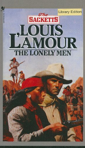 9780812425840: The Lonely Men (Sacketts (Unnumberd Pb))
