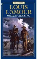 Mojave Crossing (Sacketts): Louis L'Amour
