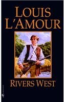 Rivers West (9780812425918) by Louis L'Amour