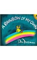 9780812427165: A Rainbow of My Own (Picture Puffin Books)