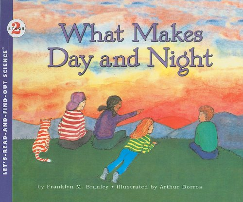 9780812427257: What Makes Day and Night (Let's-Read-And-Find-Out Science: Stage 2 (Pb))