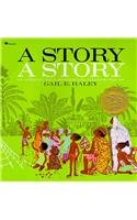 9780812428100: A Story, a Story: An African Tale