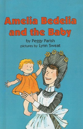 9780812428650: Amelia Bedelia and the Baby