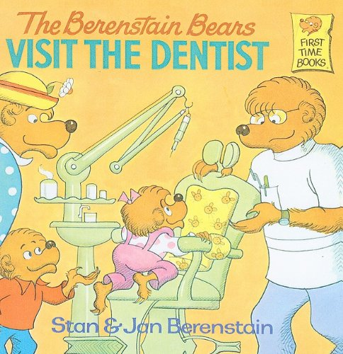 9780812429725: The Berenstain Bears Visit the Dentist (Berenstain Bears First Time Books)