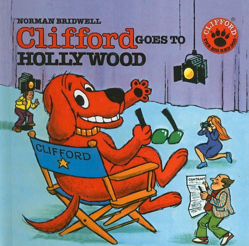 9780812429992: Clifford Goes to Hollywood (Clifford the Big Red Dog (Pb))