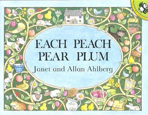 9780812431001: Each Peach Pear Plum (Picture Puffin Books)