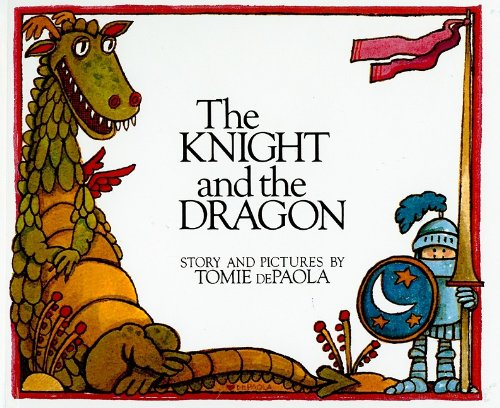 9780812431018: The Knight and the Dragon (Paperstar Book)