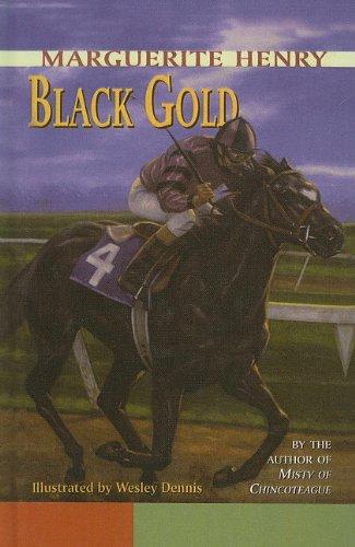 9780812431056: Black Gold (Marguerite Henry Horseshoe Library (Pb))