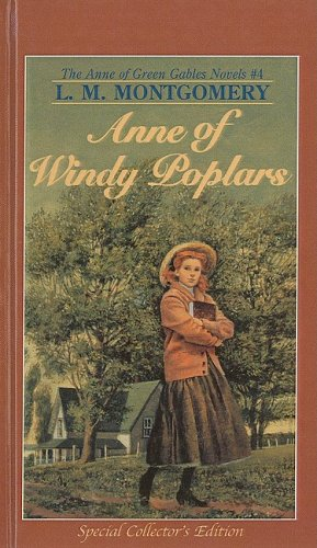 9780812431278: Anne of Windy Poplars (Anne of Green Gables Novels)