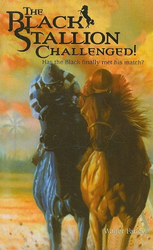 9780812432190: The Black Stallion Challenged! (Black Stallion (Prebound))