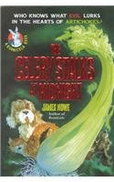 The Celery Stalks at Midnight (Bunnicula): James Howe
