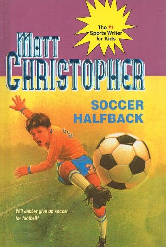 9780812434996: Soccer Halfback (Matt Christopher Sports Series for Kids)