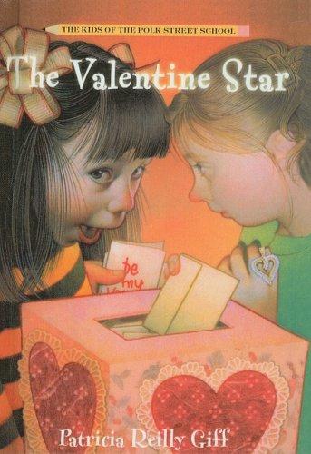 9780812435993: The Valentine Star (Kids of the Polk Street School (Prebound))