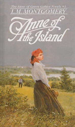 9780812436037: Anne of the Island (Anne of Green Gables Novels)