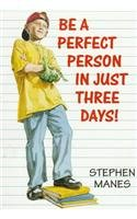 9780812436709: Be a Perfect Person in Just Three Days!