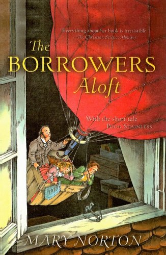 9780812436747: The Borrowers Aloft (Odyssey/Harcourt Young Classic)
