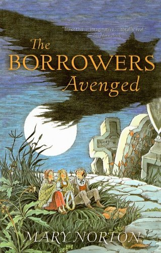 9780812436754: The Borrowers Avenged (Odyssey/Harcourt Young Classic)