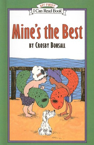 9780812437171: Mine's the Best (I Can Read Books: My First Preschool)