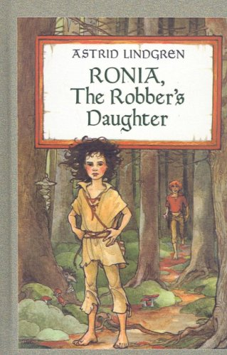 9780812437232: Ronia, the Robber's Daughter