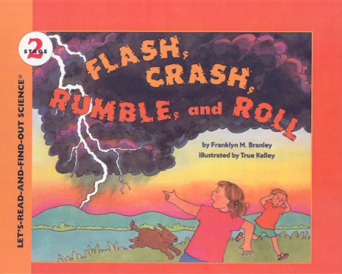 9780812437676: Flash, Crash, Rumble and Roll (Let's-Read-And-Find-Out Science: Stage 2 (Pb))