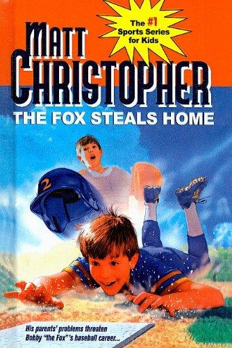 9780812437706: The Fox Steals Home (Matt Christopher Sports Series for Kids (Prebound))
