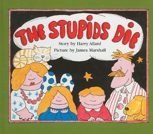 9780812438352: The Stupids Die