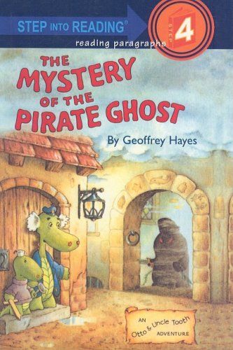 9780812440003: The Mystery of the Pirate Ghost (Step Into Reading: A Step 4 Book)