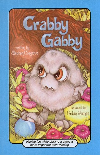 Crabby Gabby (Serendipity Books (Pb)) (0812442180) by Stephen Cosgrove