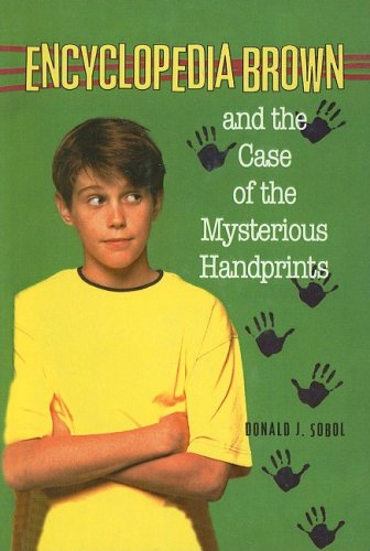 9780812444049: Encyclopedia Brown and the Case of the Mysterious Handprints