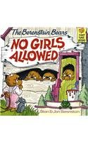 9780812444827: The Berenstain Bears: No Girls Allowed (Berenstain Bears First Time Books)