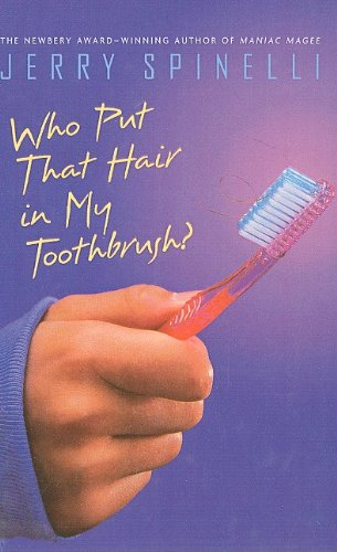 9780812445398: Who Put That Hair in My Toothbrush?