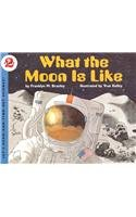 9780812446227: What the Moon Is Like (Let's Read-And-Find-Out Science)