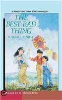 9780812447774: The Best Bad Thing (Aladdin Historical Fiction)