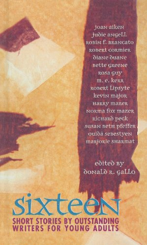 9780812450354: Sixteen: Short Stories by Outstanding Young Adult Writers