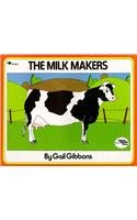 9780812452044: The Milk Makers (Reading Rainbow Books (Pb))