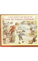 If You Lived at the Time of the Great San Francisco Earthquake (9780812453645) by Ellen Levine