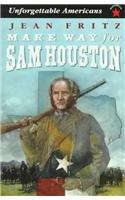 Make Way for Sam Houston (Prebound): Jean Fritz