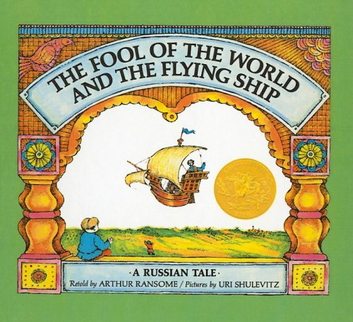 9780812454031: The Fool of the World and the Flying Ship (A Russian Tale)
