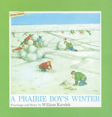 9780812454321: A Prairie Boy's Winter