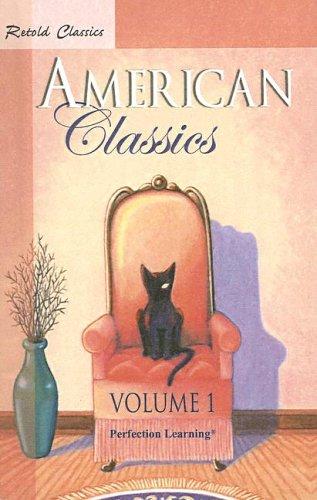 9780812454604: American Classics (Retold Classics: Anthologies)