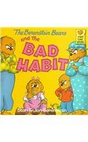 9780812455335: The Berenstain Bears and the Bad Habit (Berenstain Bears First Time Books)