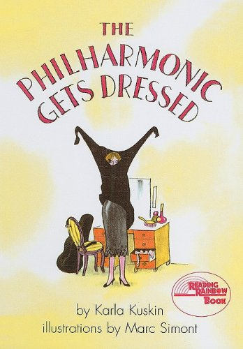 9780812455458: The Philharmonic Gets Dressed (Reading Rainbow Books (Pb))