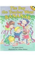 9780812455823: The Day the Teacher Went Bananas