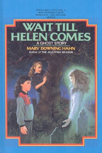 9780812456400: Wait Till Helen Comes: A Ghost Story