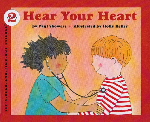 9780812458206: Hear Your Heart (Let's-Read-And-Find-Out Science: Stage 1 (Pb))