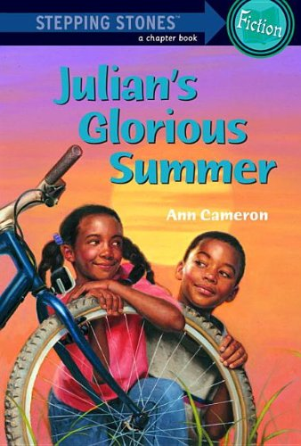 Julian's Glorious Summer (Stepping Stone Chapter Books): Ann Cameron