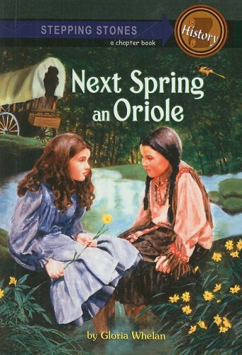 9780812458725: Next Spring an Oriole (Stepping Stone Books)